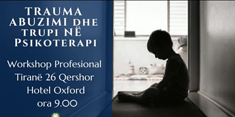 Workshop Trauma Abuzimi dhe Trupi në Psikoterapi tickets