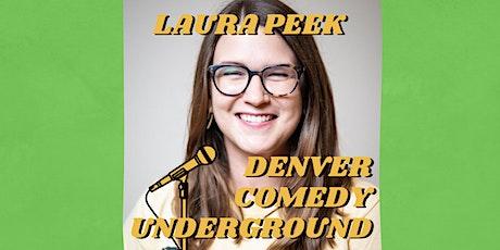 Denver Comedy Underground Stand-Up: Laura Peek tickets