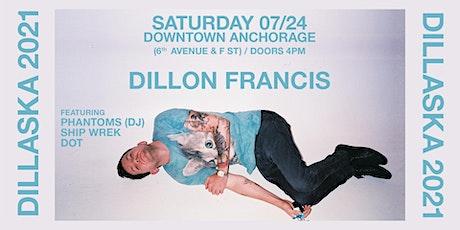 Dillaska 2021 Featuring Dillon Francis, Phantoms, Ship Wrek & DOT tickets