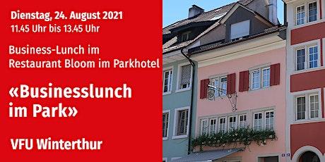 Business-Lunch, Winterthur, 24.08.2021 Tickets