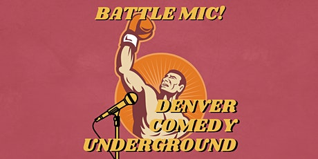 Battle Mic: Competitive Stand Up Comedy tickets