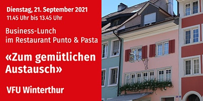 Business-Lunch, Winterthur, 21.09.2021