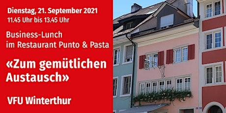Business-Lunch, Winterthur, 21.09.2021 Tickets