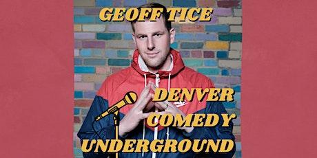 Denver Comedy Underground Stand-Up: Geoff Tice tickets
