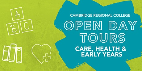 Care, Health & Early Years  Open Day Tours tickets