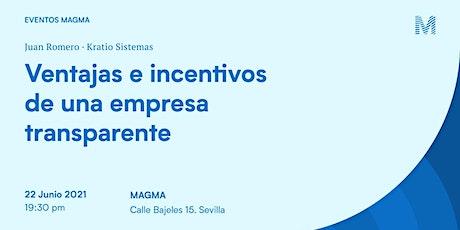 Ventajas e incentivos de una empresa transparente entradas