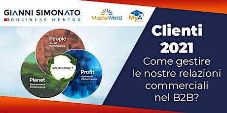 Clienti 2021-25.06, come gestire le nostre relazioni commerciali nel B2B? biglietti