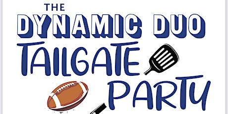 The Dynamic Duo Tailgate Party tickets