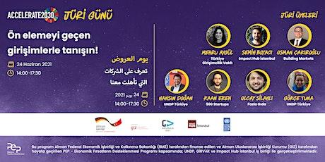 Accelerate 2030 Türkiye Programı Jüri Günü tickets