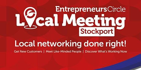 Entrepreneurs Circle 'Network & Learn' Marketing Meeting: Stockport tickets