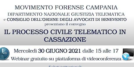 IL PROCESSO CIVILE TELEMATICO IN CASSAZIONE - MF CAMPANIA biglietti