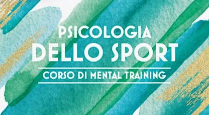 CORSO DI MENTAL TRAINING SPORTIVO biglietti