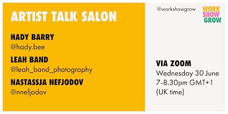 Work Show Grow | Artist Talk Salon 03 tickets