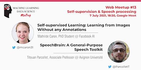 WebMeetup #13: Self-supervision & Speech processing tickets
