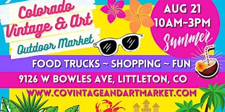 Colorado Vintage & Art Outdoor Market tickets