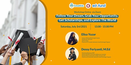 Follow Your Dream, Get Scholarships, and Explore The World tickets