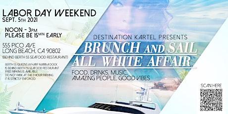 Brunch & Sail Labor Day Weekend All White Affair tickets