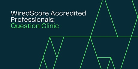 WiredScore Accredited Professionals Question Clinic - Aug (Europe Only) tickets