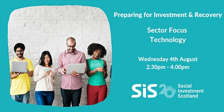 Preparing for Investment & Recovery - Sector Focus on Technology tickets