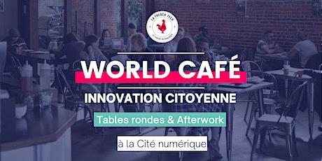 """World café """"innovation citoyenne"""" billets"""
