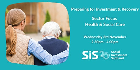 Preparing for Investment & Recovery- Sector Focus Health & Social Care tickets