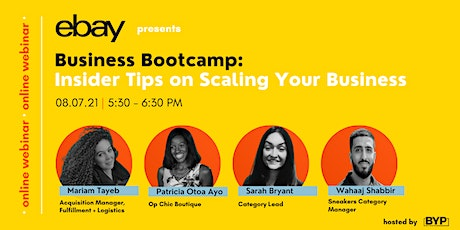 Business Bootcamp: Insider Tips on Scaling your Business tickets