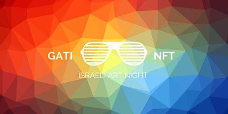 NFT GATI Israeli Art Night Boca tickets