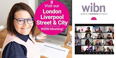 Women in Business Networking – London Liverpool Street & City
