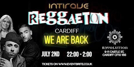 Intirave Cardiff  2nd July / Reggaeton Revolution tickets