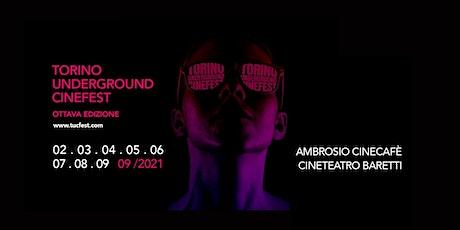 TORINO UNDERGROUND CINEFEST tickets