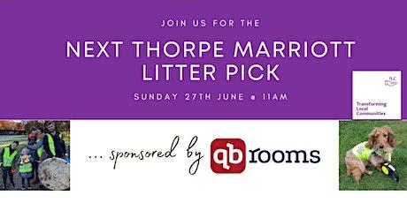 Thorpe Marriott Litter Pick - 27.06.2021 tickets