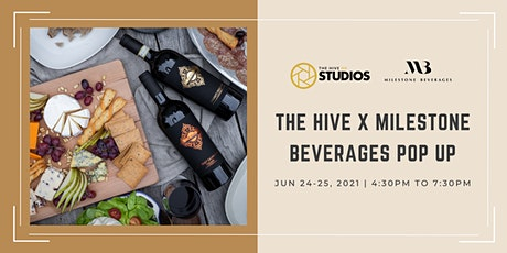 The Hive x Milestone Beverages Pop up tickets
