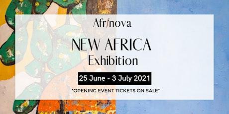 Afrinova - New Africa Exhibition Opening billets
