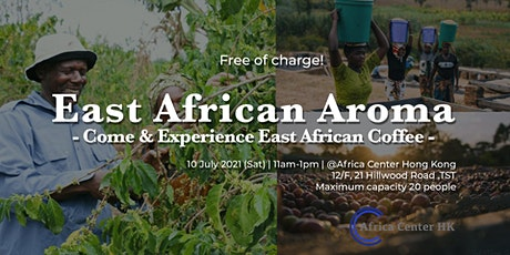 East African Aroma - Come & Experience East African Coffee - tickets