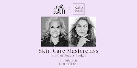 Cult Beauty x Kate Somerville Skin Care Masterclass tickets