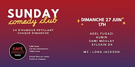 Sunday Comedy Club du Café Oscar 27/06 billets