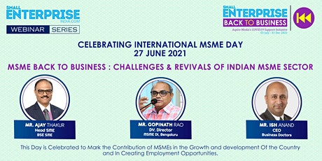 SME Back to Business: Challenges and Revivals of Indian MSME Sector tickets