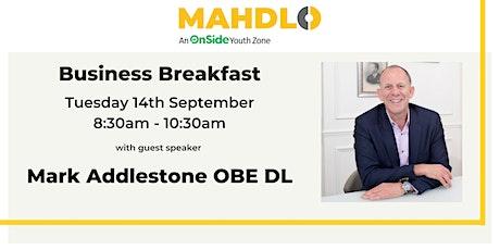 Business Breakfast with  Beaverbrooks Chairman Mark Addlestone  OBE DL tickets