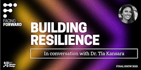 RCA2021: Facing Forward - Building Resilience tickets
