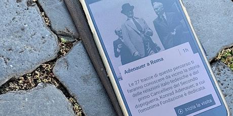 """Presentazione App """"Sulle tracce di Konrad Adenauer a Roma, 1951"""" biglietti"""