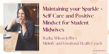 Positive mindset and self care for student midwives tickets