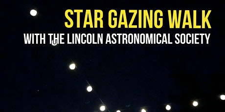 Star Gazing with The Lincoln Astronomical Society tickets