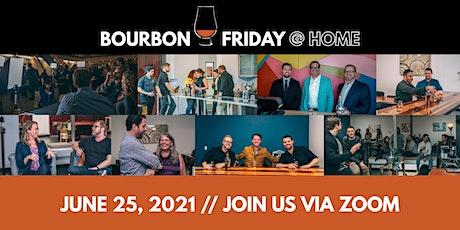 Bourbon Friday @ Home // June 25, 2021 tickets