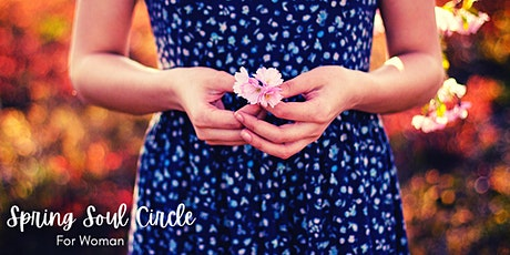 Spring Soul Circle For Women tickets