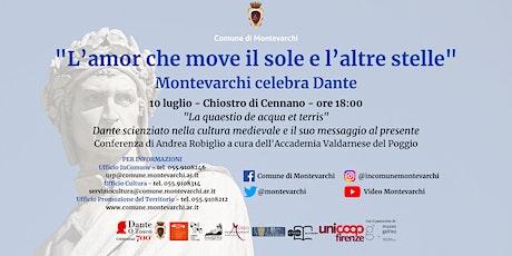 Dante scienziato: la Quaestio de aqua et terra. tickets