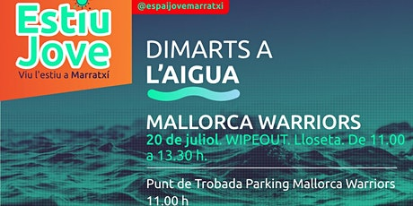 Sortida Mallorca Warriors Wipeout Tickets