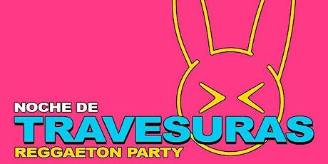 Travesuras Reggaeton Party tickets