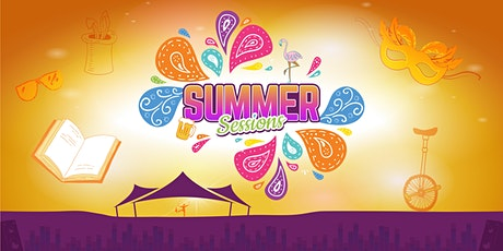 Summer Sessions - Family Festival in the Tent tickets