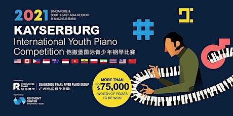 Kayserburg International Youth Piano Competition 2021 - Singapore ingressos