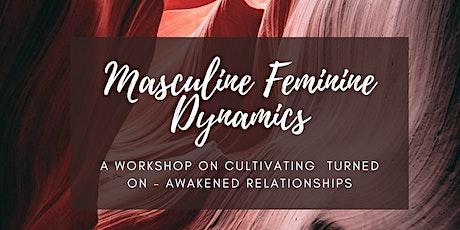 Masculine Feminine Dynamics tickets